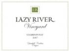 2017 Lazy River Chardonnay
