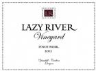 2015  Lazy River Reserve Pinot Noir