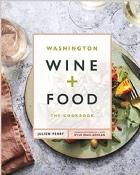 Washington Wine + Food - The Cookbook