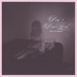 "Dum Dum Girls ""Only In Dreams"" LP"